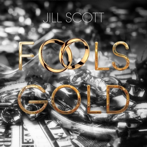 Jill Scott_Fools Gold Art