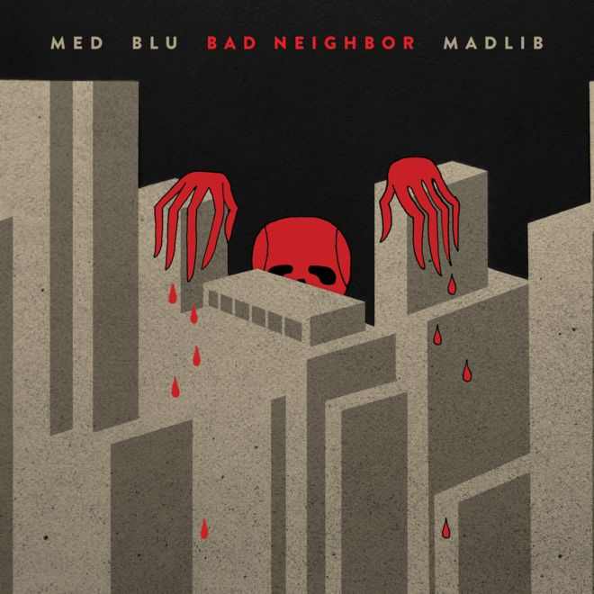 med-blu-madlib-bad-neighbor