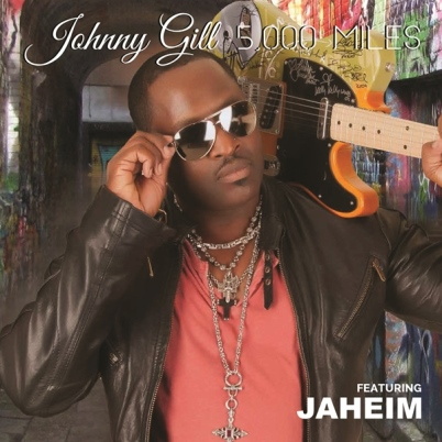 "Johnny Gill & Jaheim ""5000 Miles"""