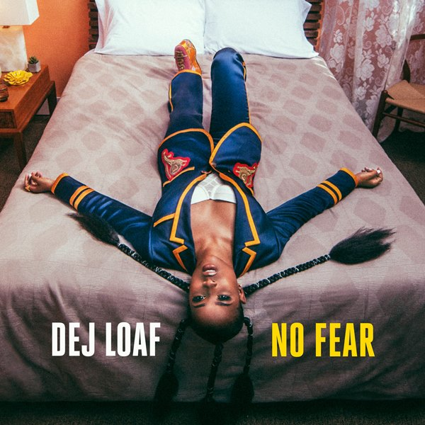 "DeJ Loaf ""No Fear"""