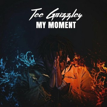 Tee Grizzley My Moment