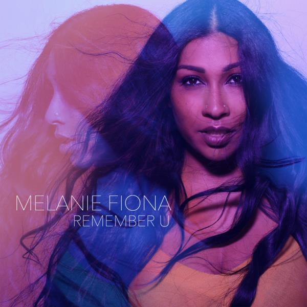 "Melanie Fiona ""Remember U"""