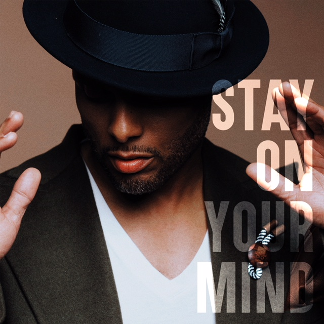 "Kenny Lattimore ""Stay On Your Mind"""