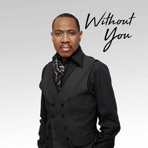 "Freddie Jackson ""Without You"""