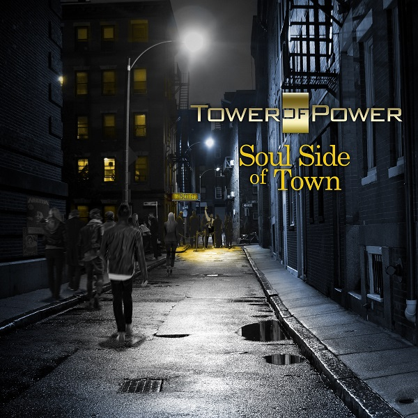 "Tower of Power ""Soul Side of Town"""