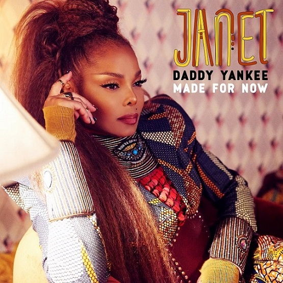 "Janet ""Made For Now"" Ft. Daddy Yankee"