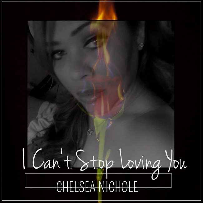 "Chelsea Nichole ""I Can't Stop Loving You"""