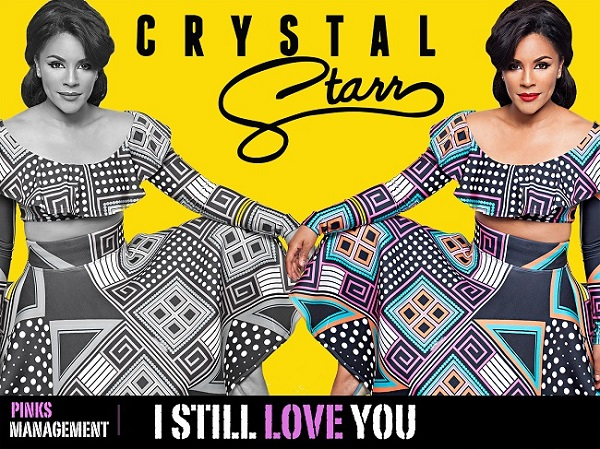 "Crystal Starr ""I Still Love You"""