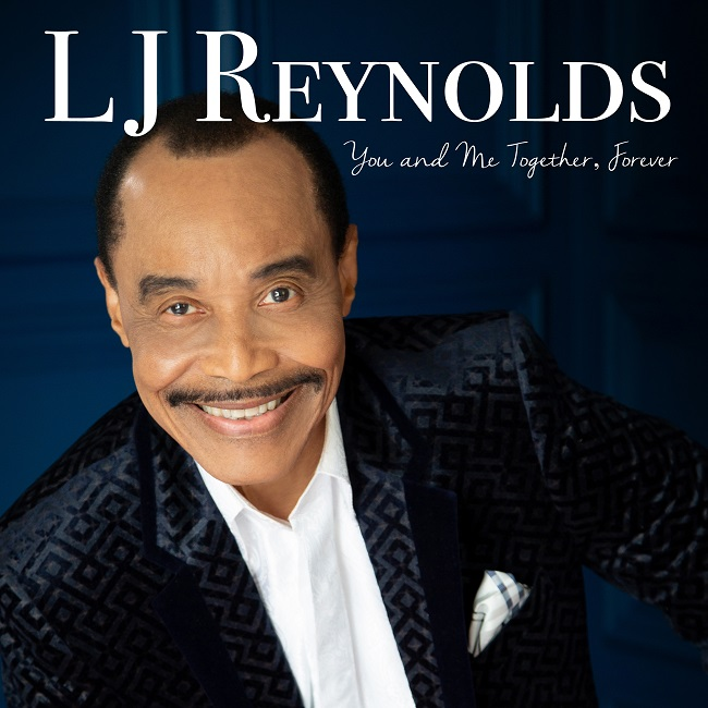 "LJ Reynolds ""You & Me Together, Forever"""