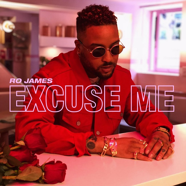 "Ro James ""Excuse Me"""