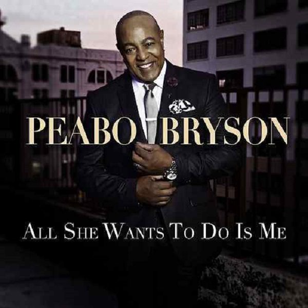 "Peabo ""All She Wants To Do Is Me"""