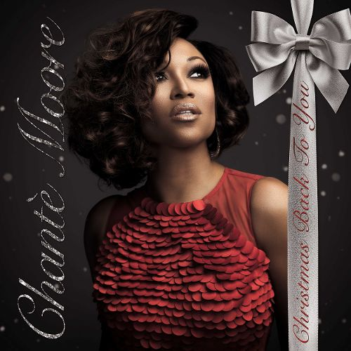 "Chante Moore ""Every Day's Like Christmas"""