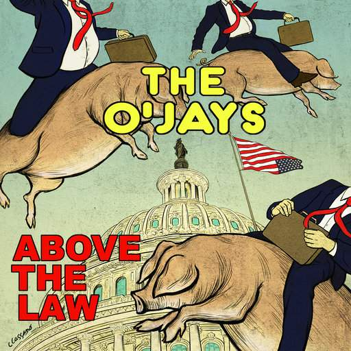 "The O'Jays ""Above The Law"""