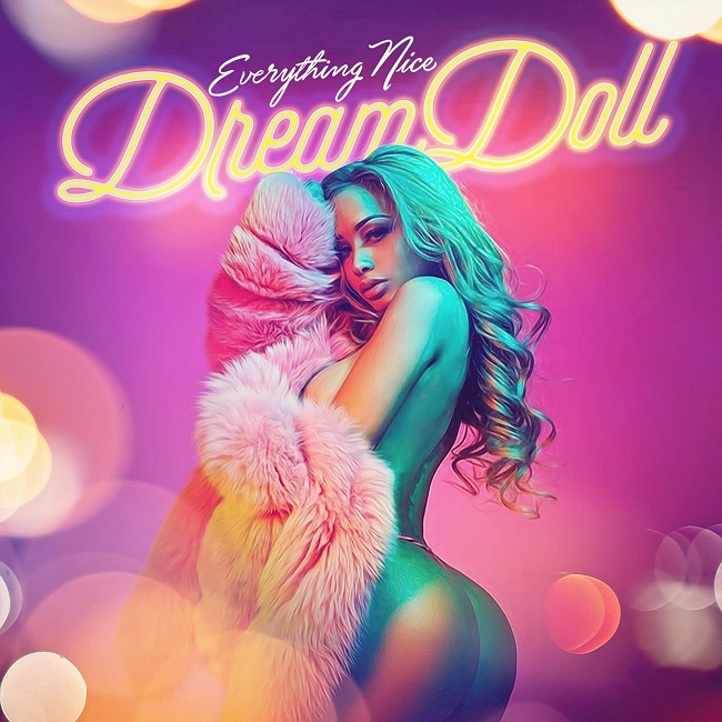"DreamDoll ""Everything Nice"""