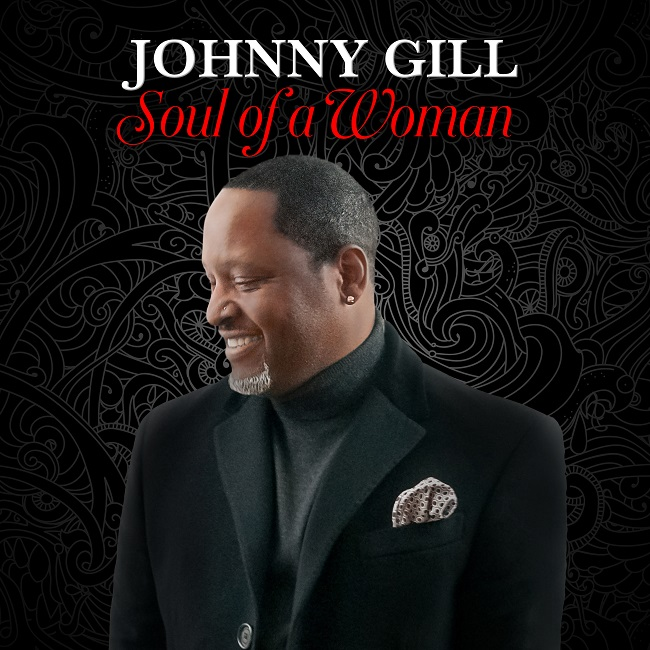 "Johnny Gill ""Soul of a Woman"""