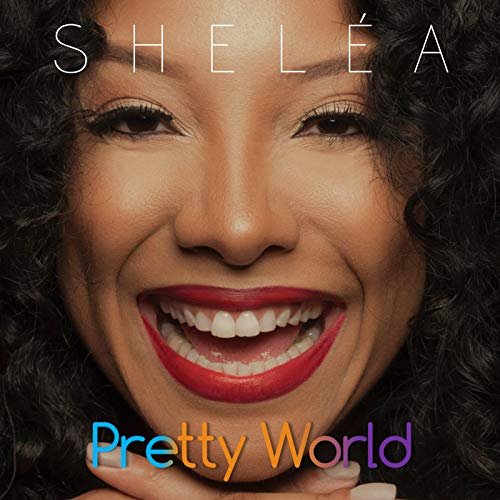 "Shelea ""Pretty World"" Ft. Stevie Wonder"