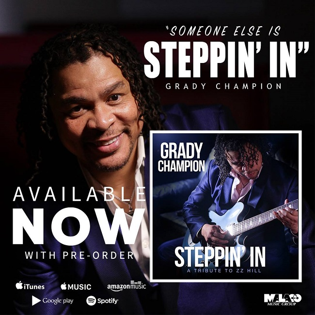 "Grady Champion ""Steppin' In"""