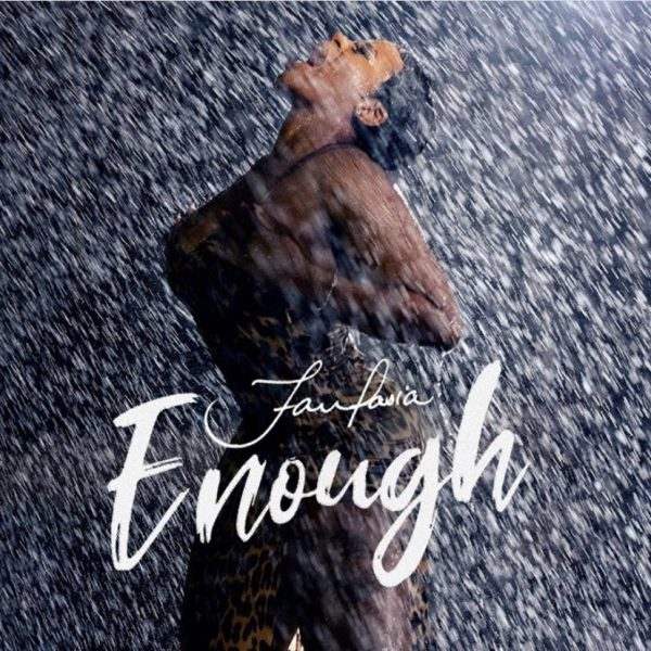 "Fantasia ""Enough"""