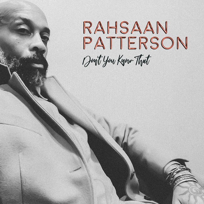 "Rahsaan Patterson ""Don't You Know That"""