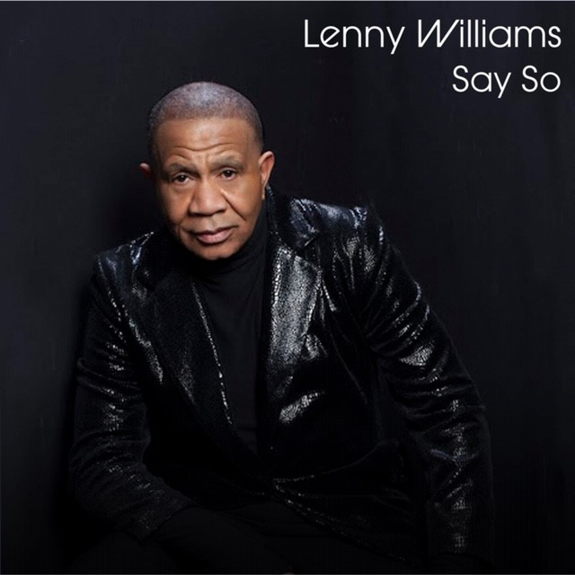 "Lenny WIlliams ""Say So"""
