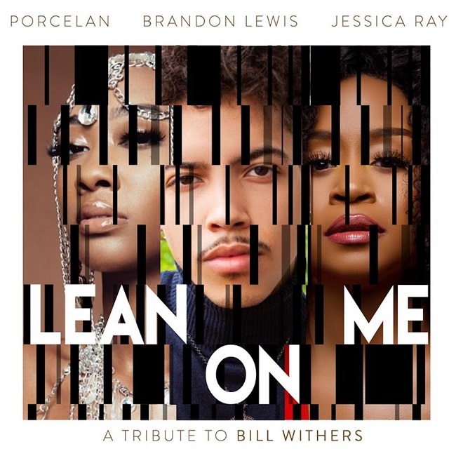 "Porcelan, Brandon, Jessica ""Lean On Me"""