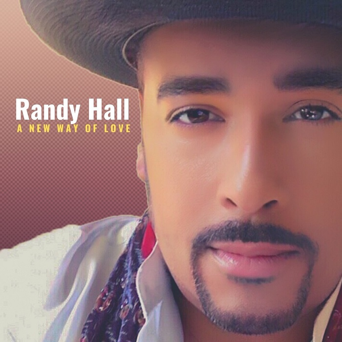 "Randy Hall ""A New Way To Love"""