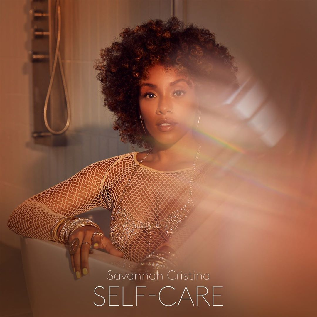 "Savannah Cristina ""Self Care"""