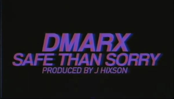 Dmarx safe than sorry