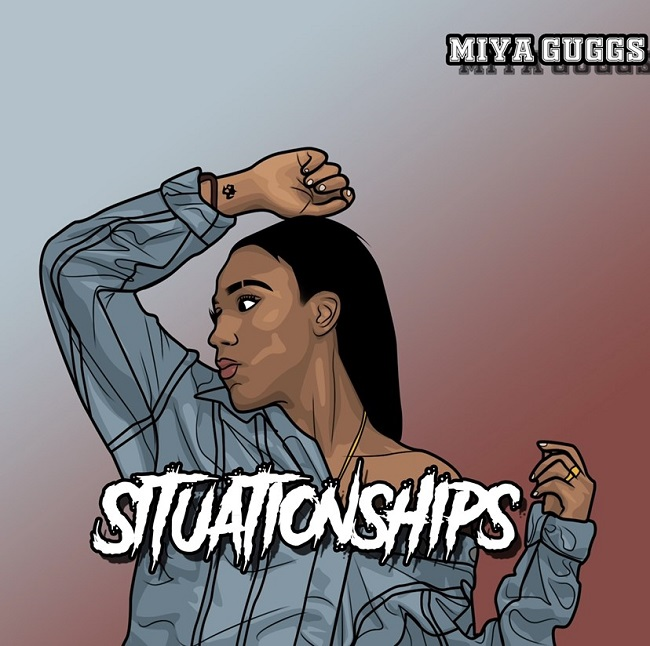 "Miya Guggs ""Situationships"""